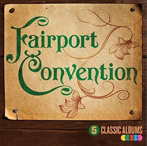 Fairport Convention 5 Classic Albums